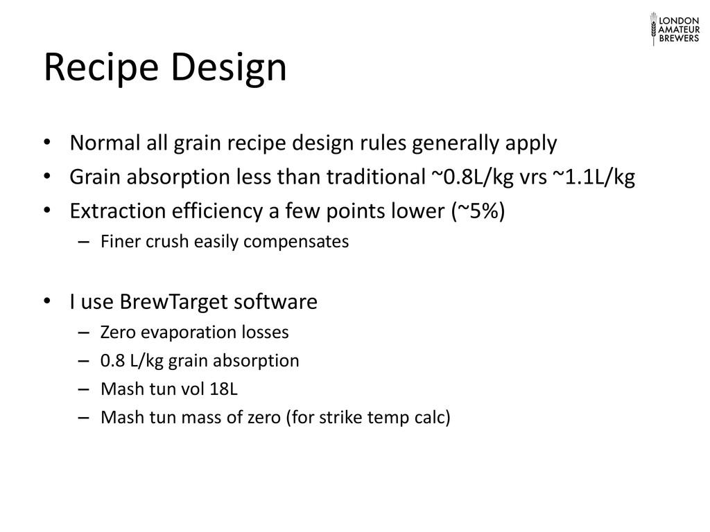 Recipe Design • Normal all grain recipe design ...