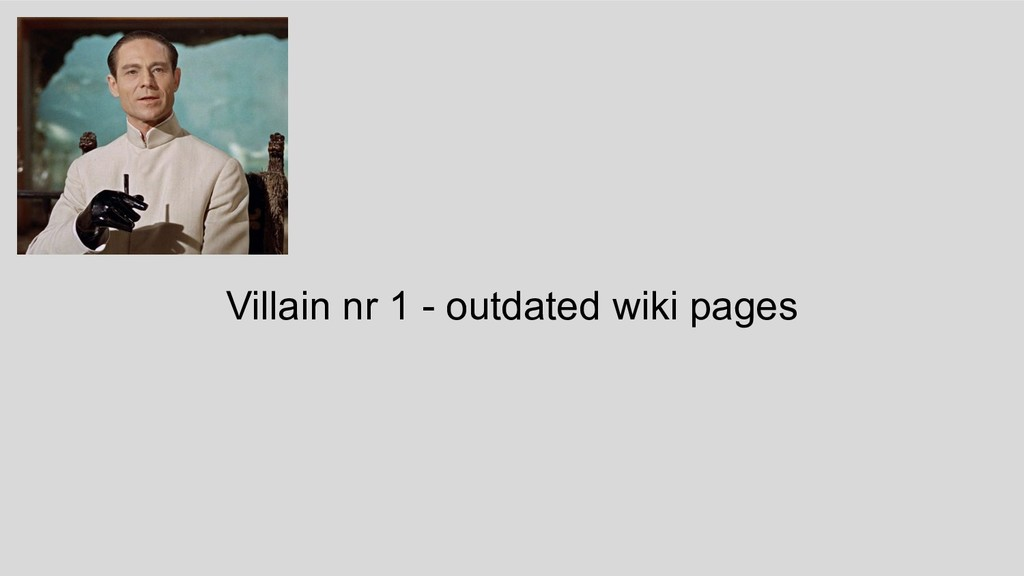 Villain nr 1 - outdated wiki pages