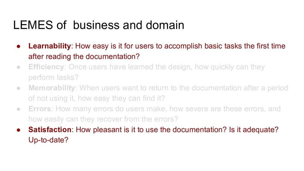 LEMES of business and domain ● Learnability: Ho...