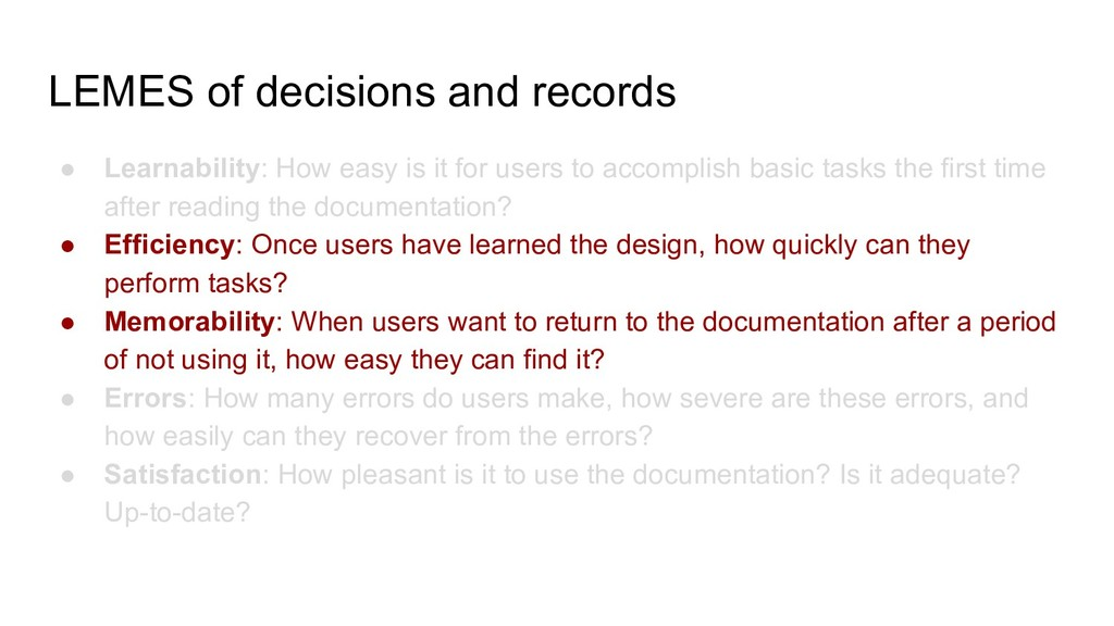 LEMES of decisions and records ● Learnability: ...
