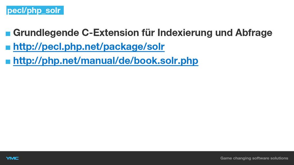 ■ Grundlegende C-Extension für Indexierung und ...
