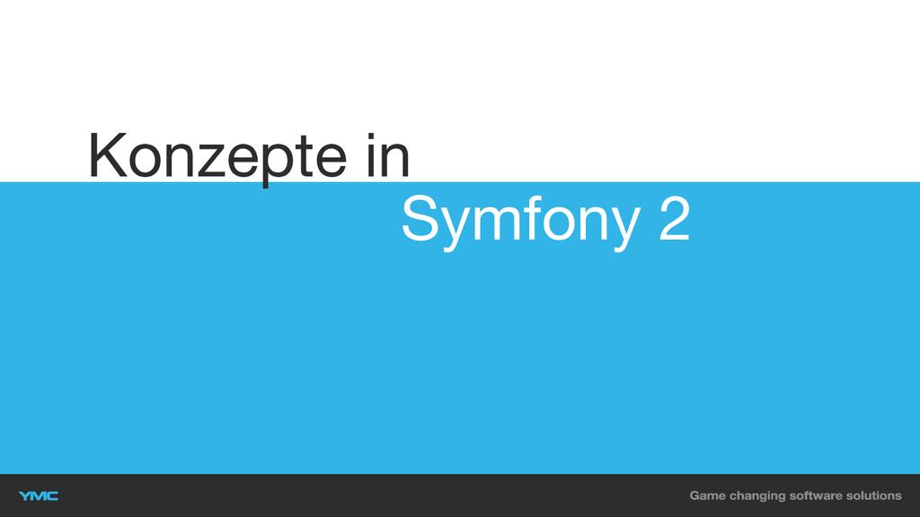 Symfony 2 Konzepte in