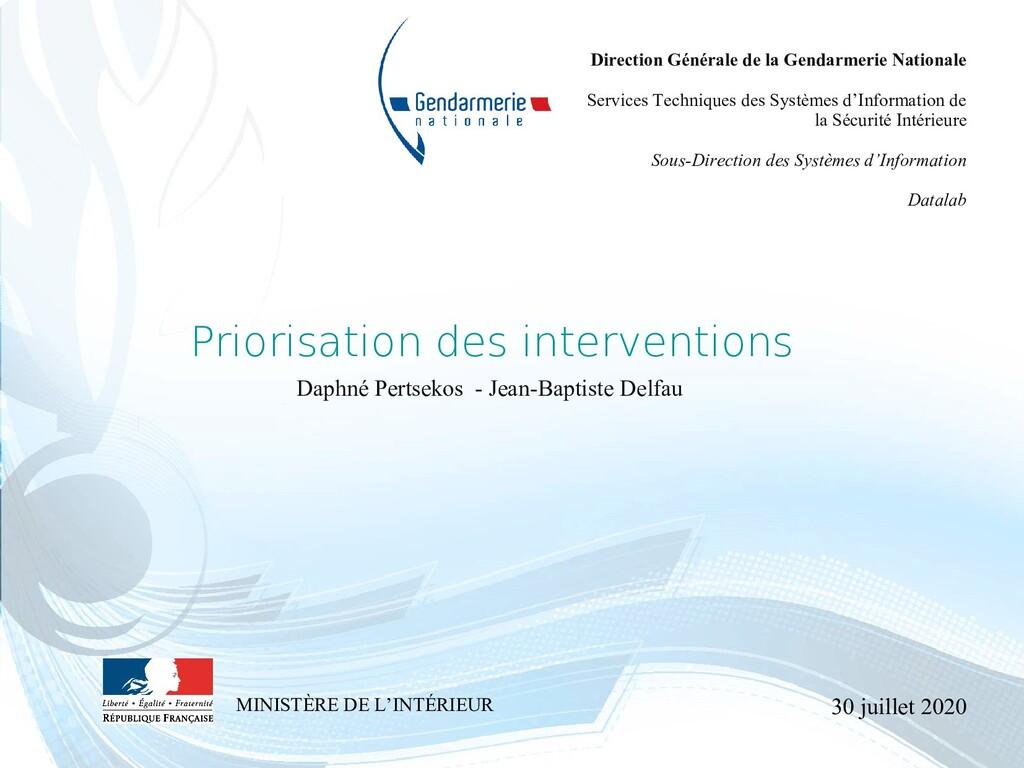 30 juillet 2020 Priorisation des interventions ...