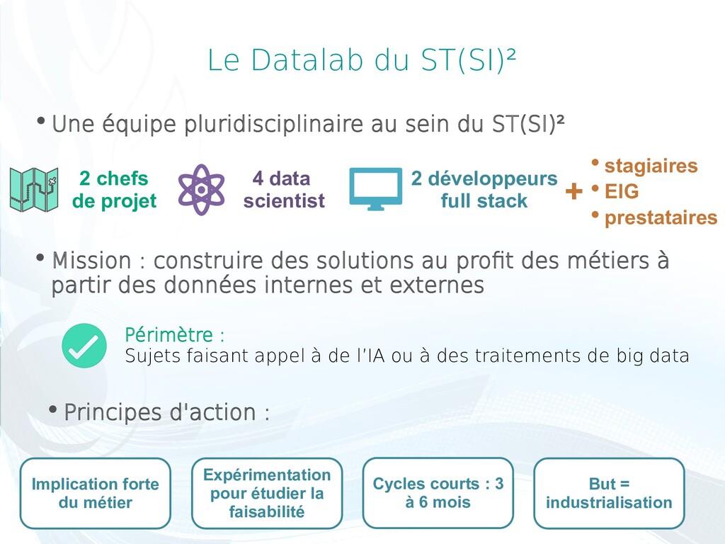 Le Datalab du ST(SI)² Périmètre : Sujets faisan...
