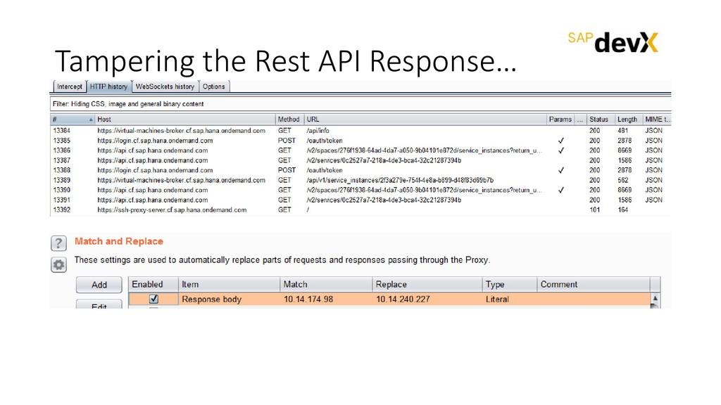 Tampering the Rest API Response…