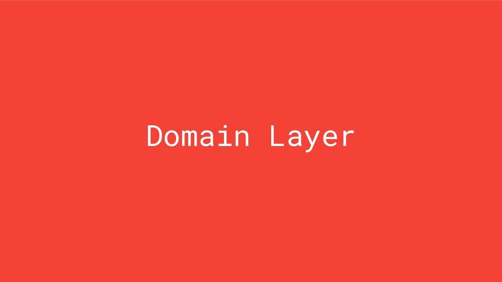 Domain Layer