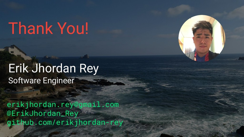 Erik Jhordan Rey Software Engineer erikjhordan....