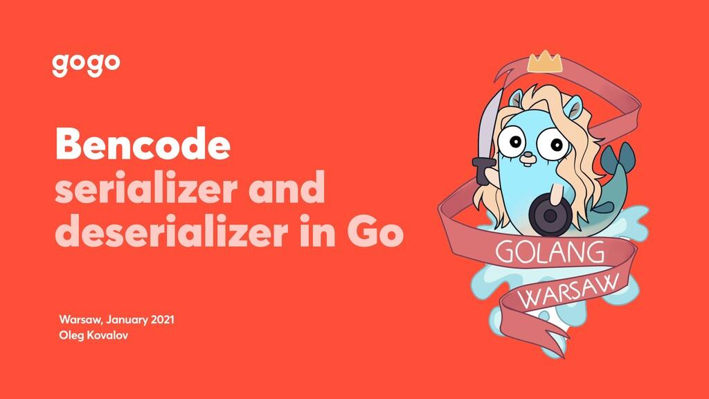 Bencode serializer and deserializer in Go Warsa...