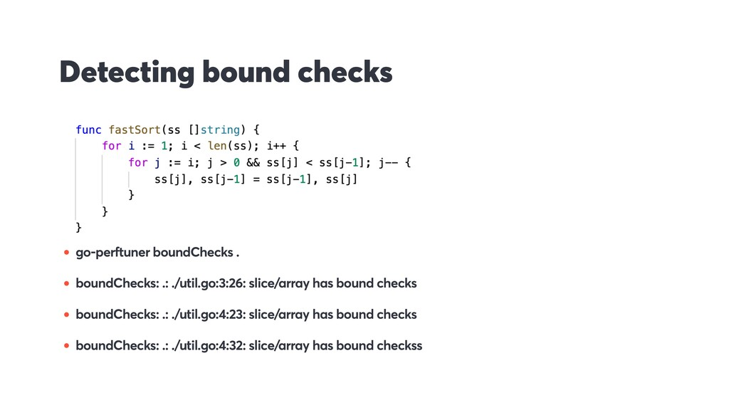 Detecting bound checks • go-perftuner boundChec...