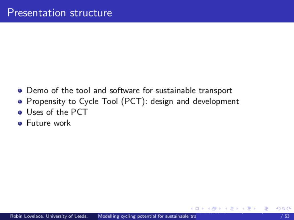 Presentation structure Demo of the tool and sof...