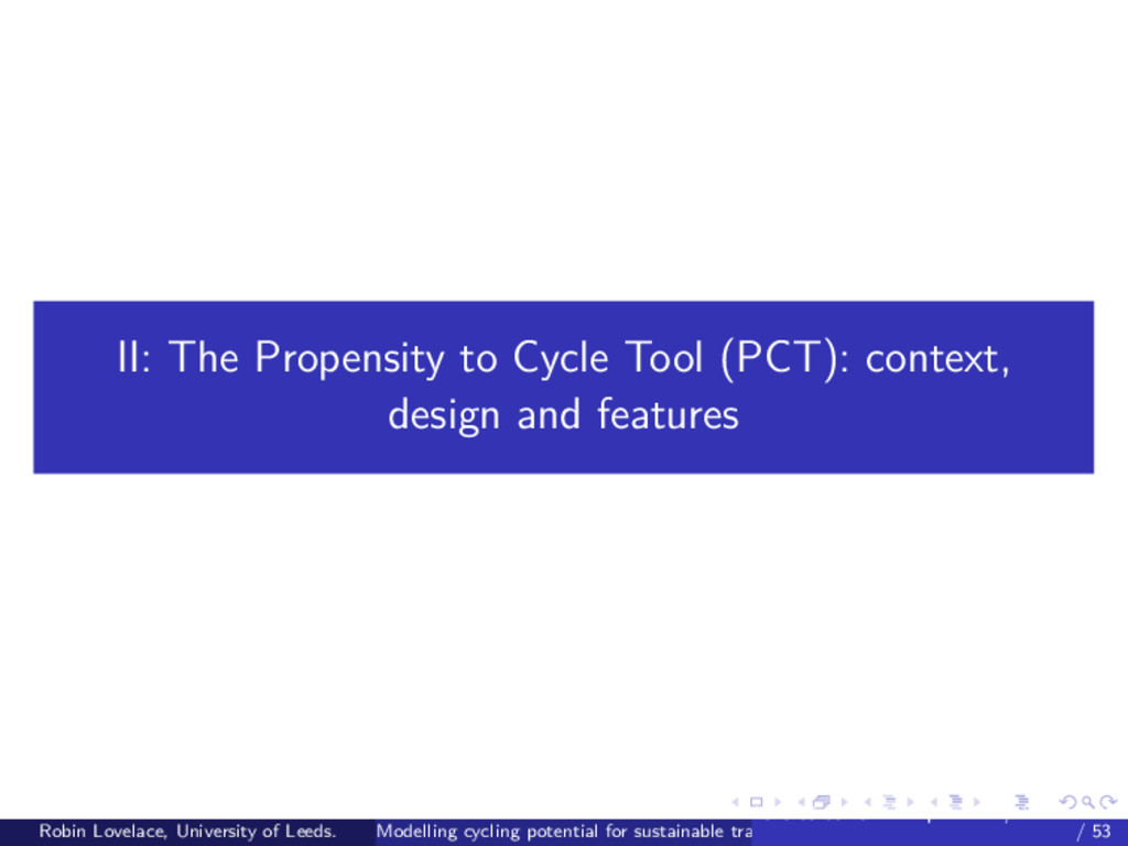 II: The Propensity to Cycle Tool (PCT): context...