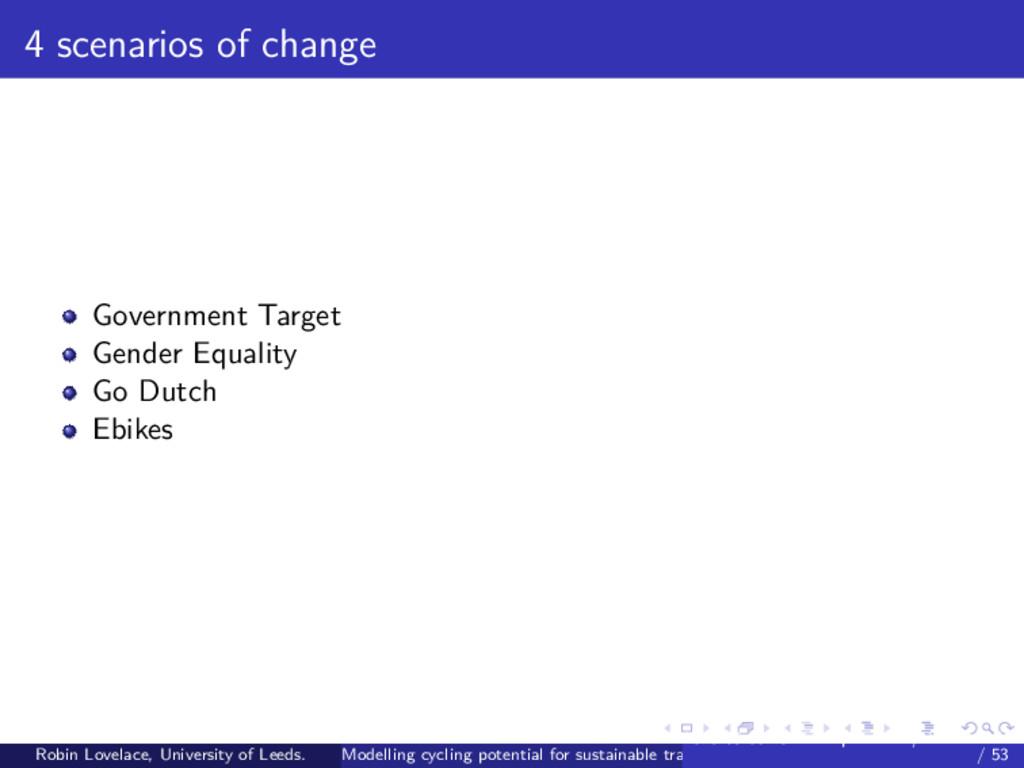 4 scenarios of change Government Target Gender ...