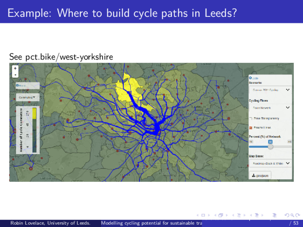 Example: Where to build cycle paths in Leeds? S...