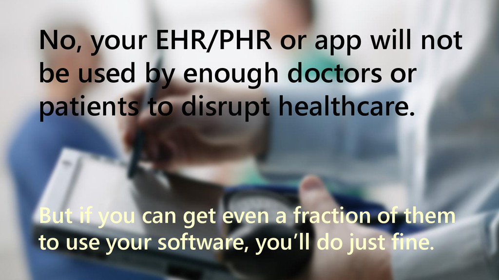 www.netspective.com 10 No, your EHR/PHR or app ...