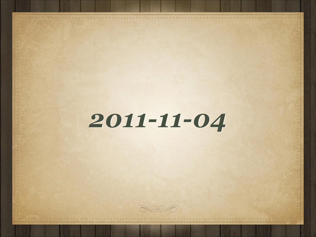 2011-11-04