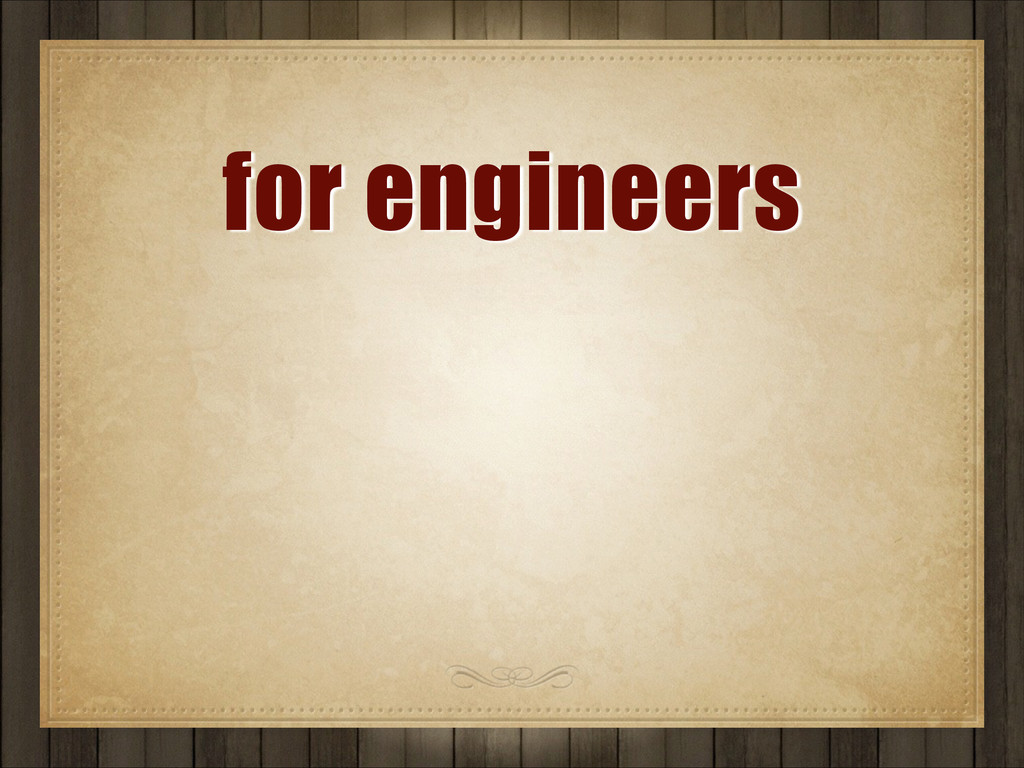 for engineers