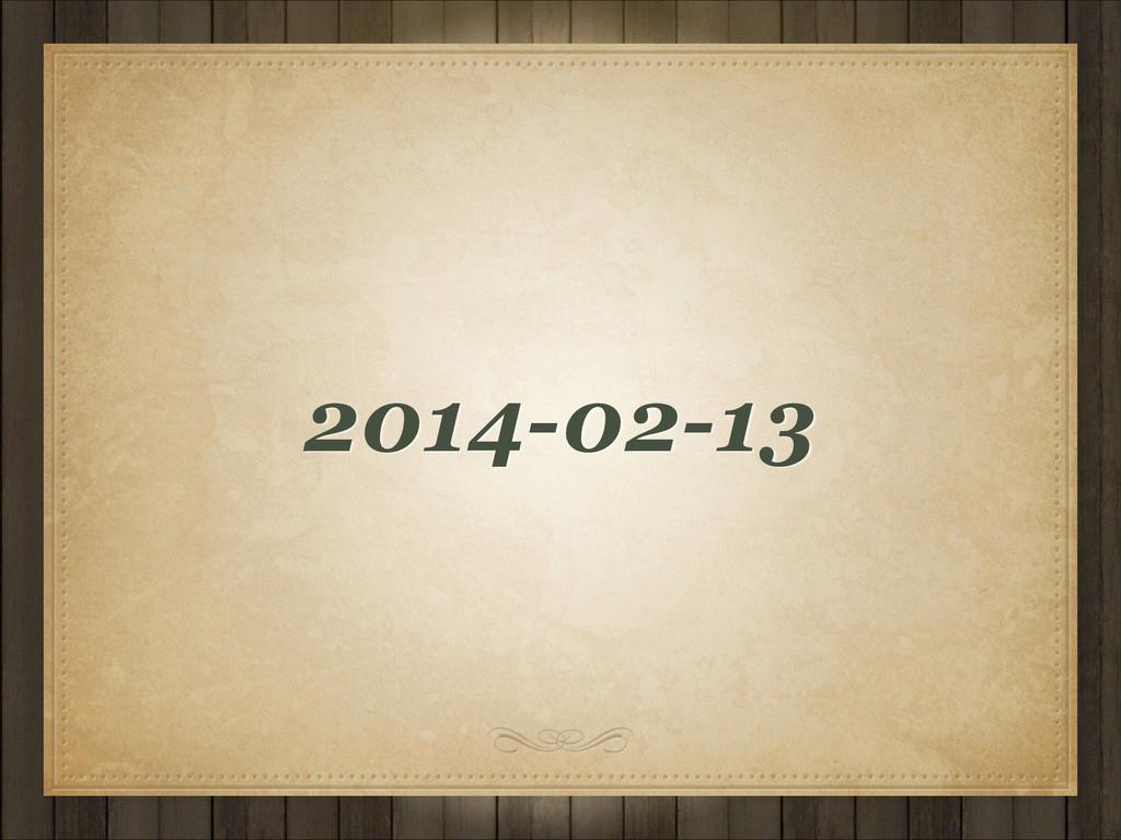 2014-02-13