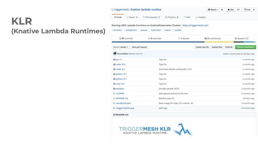 KLR (Knative Lambda Runtimes)
