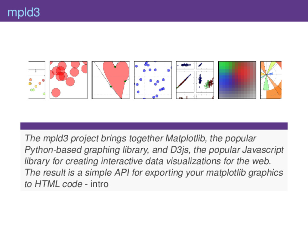 mpld3 The mpld3 project brings together Matplot...