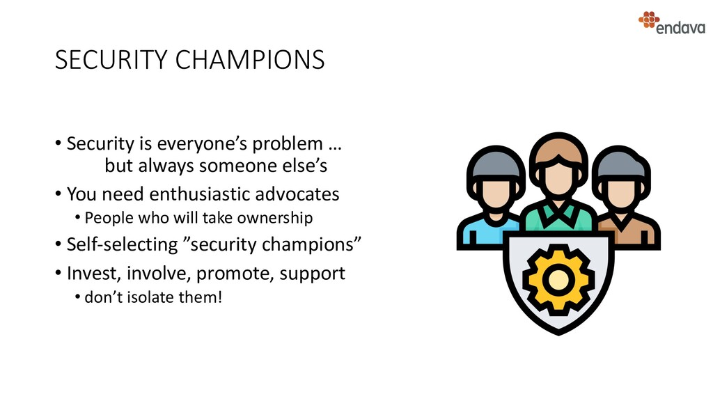 SECURITY CHAMPIONS • Security is everyone's pro...