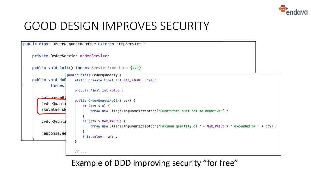 GOOD DESIGN IMPROVES SECURITY Example of DDD im...