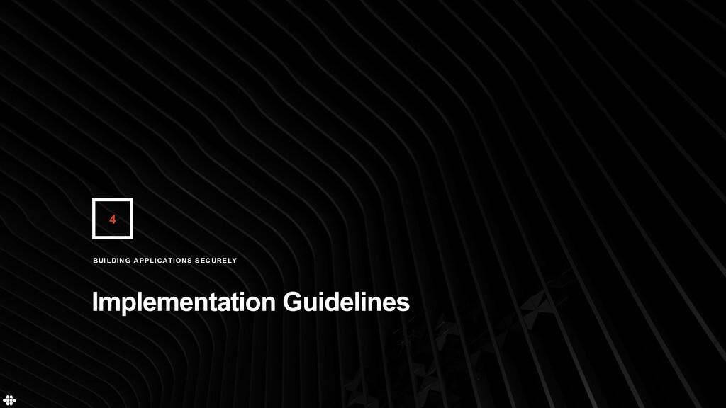 4 Implementation Guidelines BUILDING APPLICATIO...