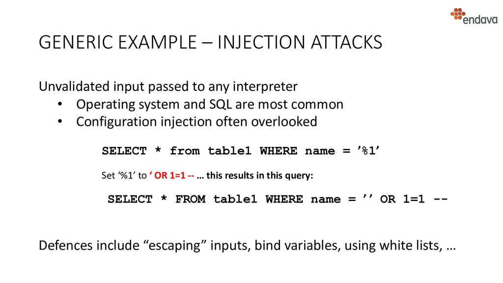 GENERIC EXAMPLE – INJECTION ATTACKS Unvalidated...