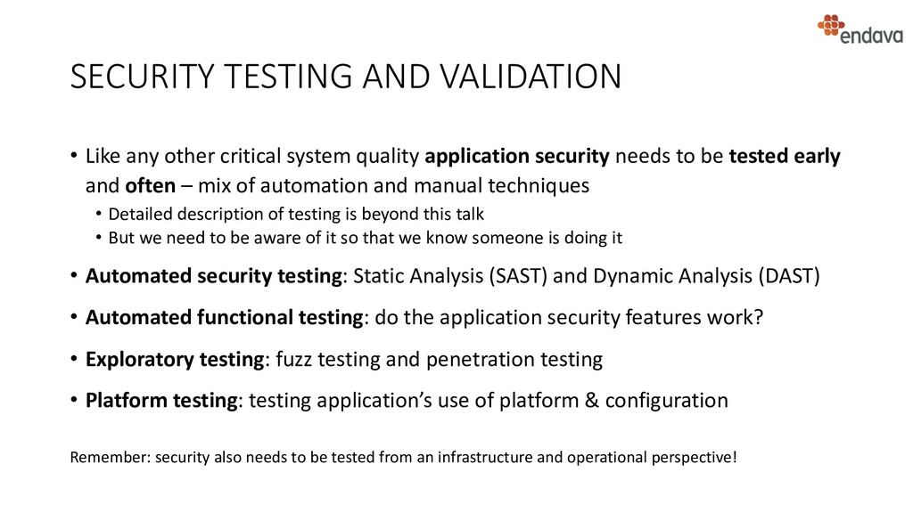 SECURITY TESTING AND VALIDATION • Like any othe...