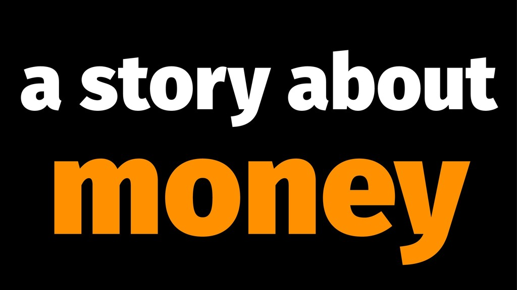 a story about money