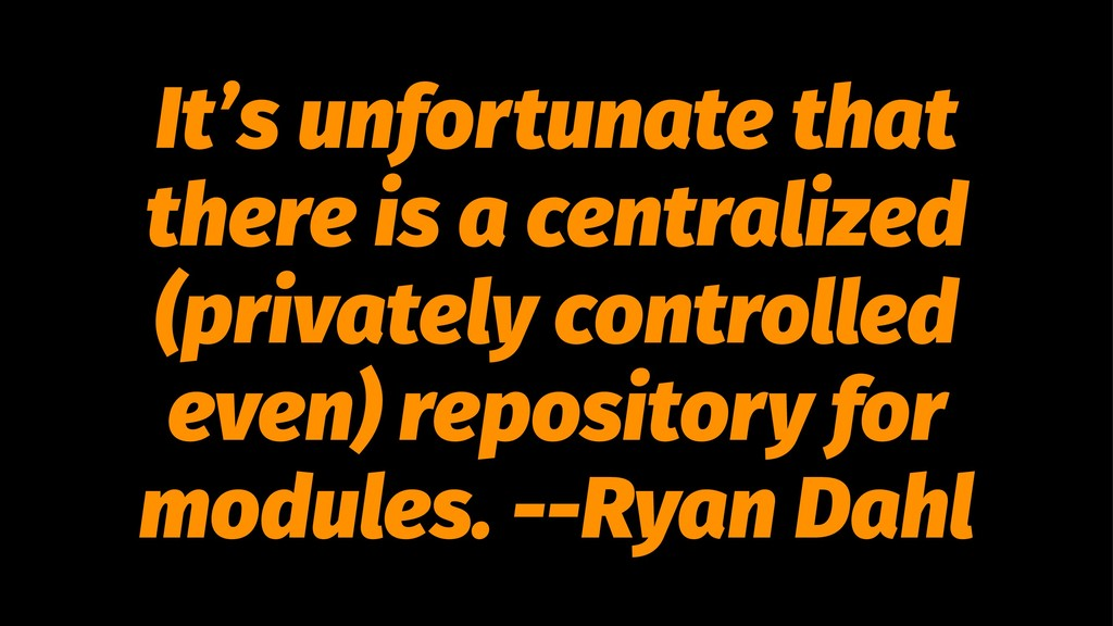 It's unfortunate that there is a centralized (p...