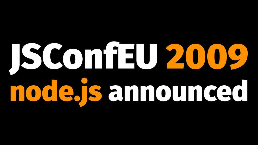 JSConfEU 2009 node.js announced