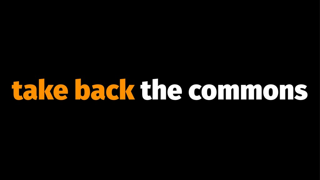 take back the commons