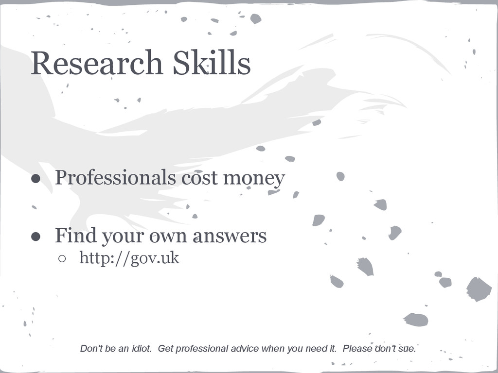 Research Skills ● Professionals cost money ● Fi...