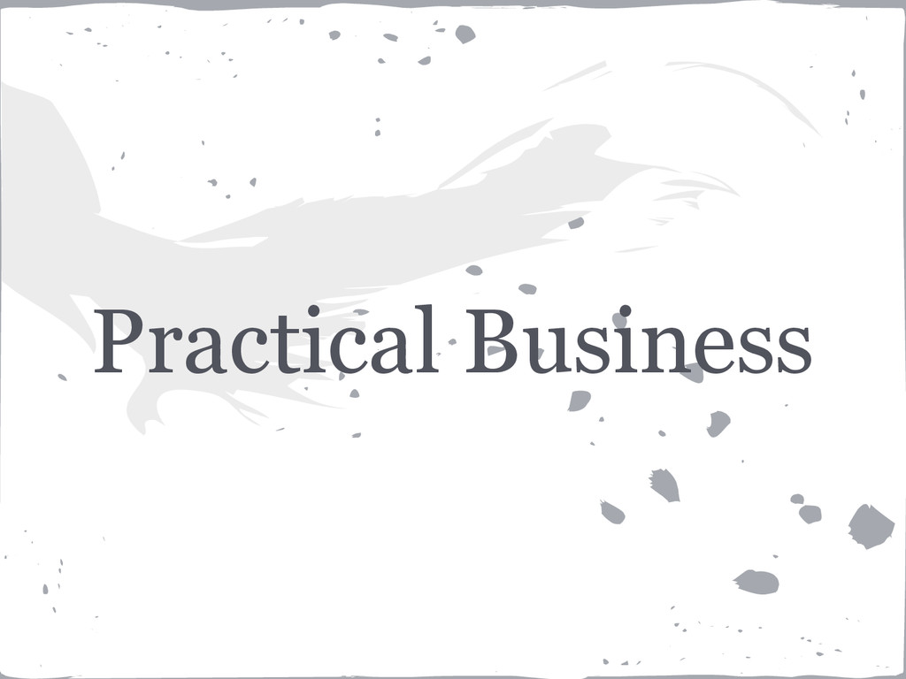 Practical Business