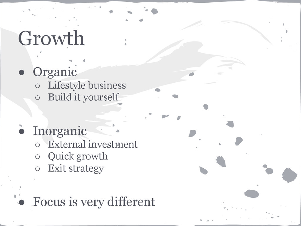 Growth ● Organic ○ Lifestyle business ○ Build i...
