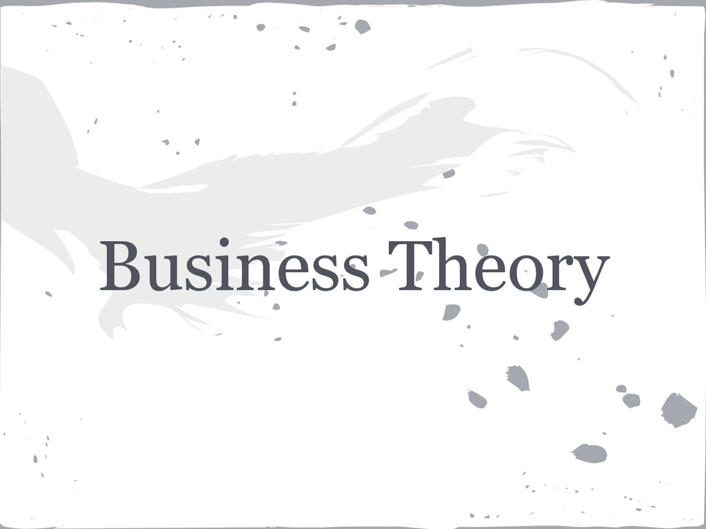 Business Theory