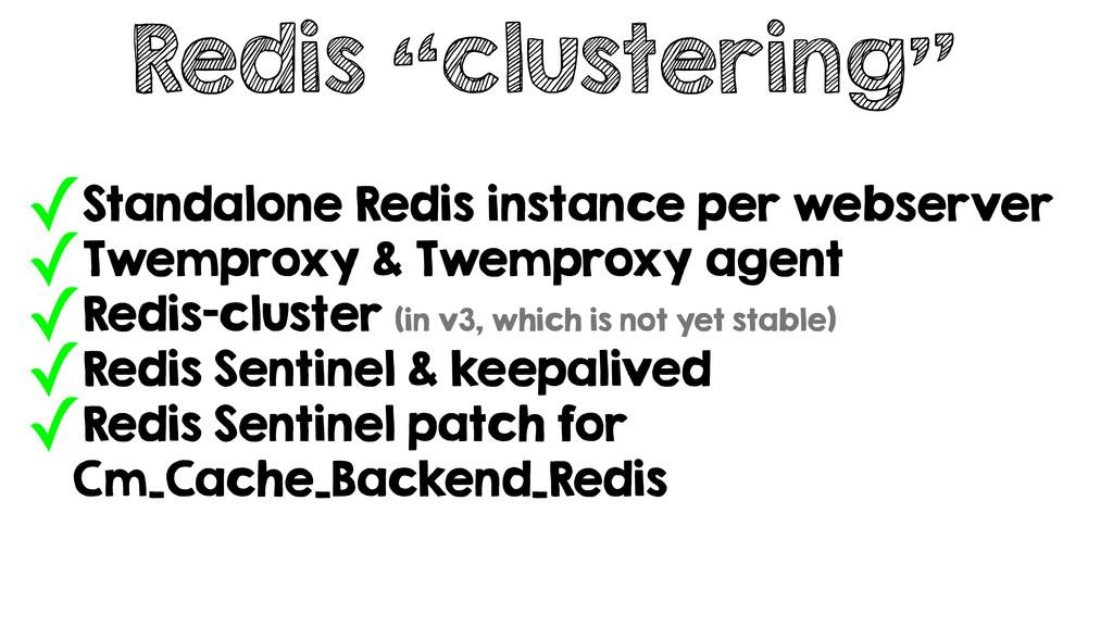 "Redis ""clustering"" ✓Standalone Redis instance p..."