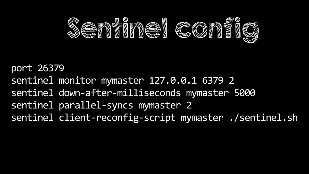 port 26379  sentinel monitor mymast...