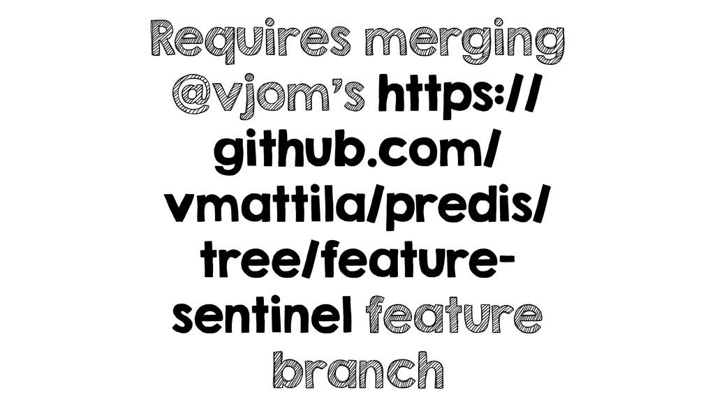 Requires merging @vjom's https:// github.com/ v...