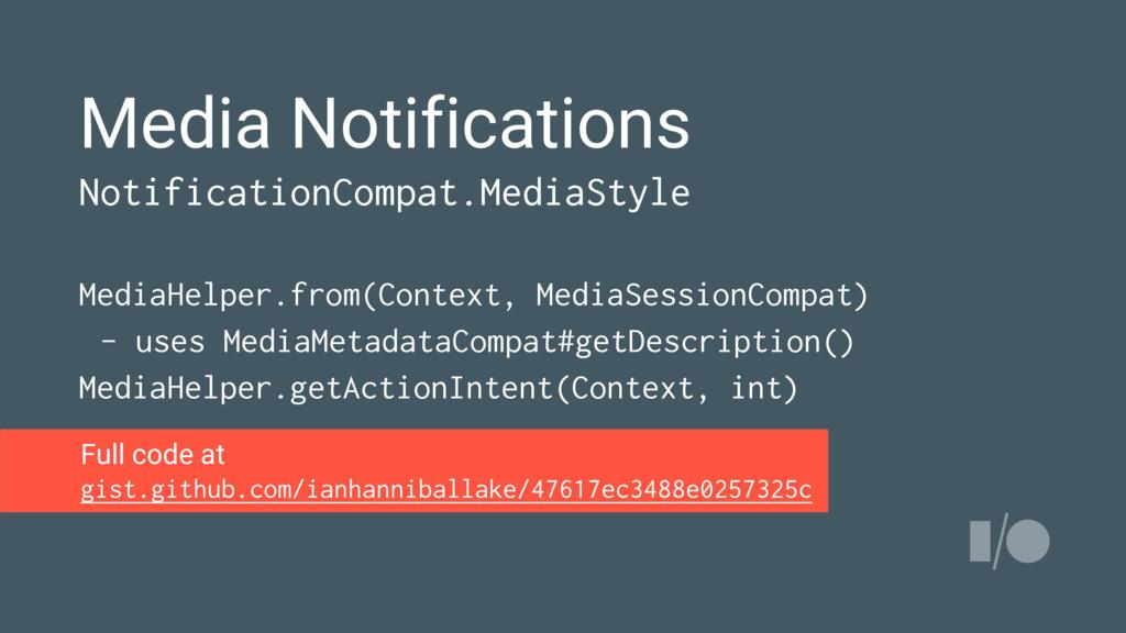 Media Notifications NotificationCompat.MediaSty...