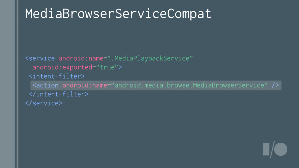 """<service android:name="""".MediaPlaybackService"""" a..."""