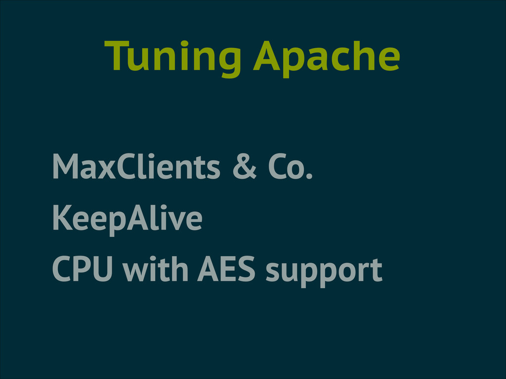 Tuning Apache MaxClients & Co. KeepAlive CPU wi...