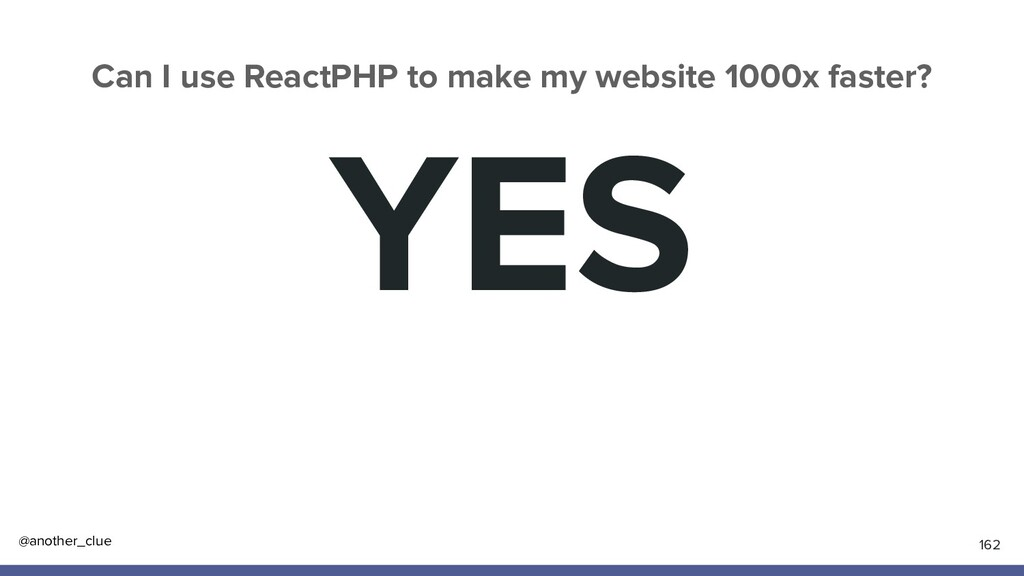 @another_clue YES 162 Can I use ReactPHP to mak...
