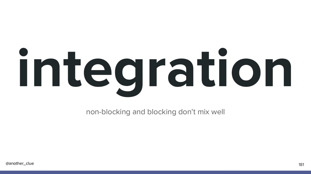 @another_clue integration non-blocking and bloc...