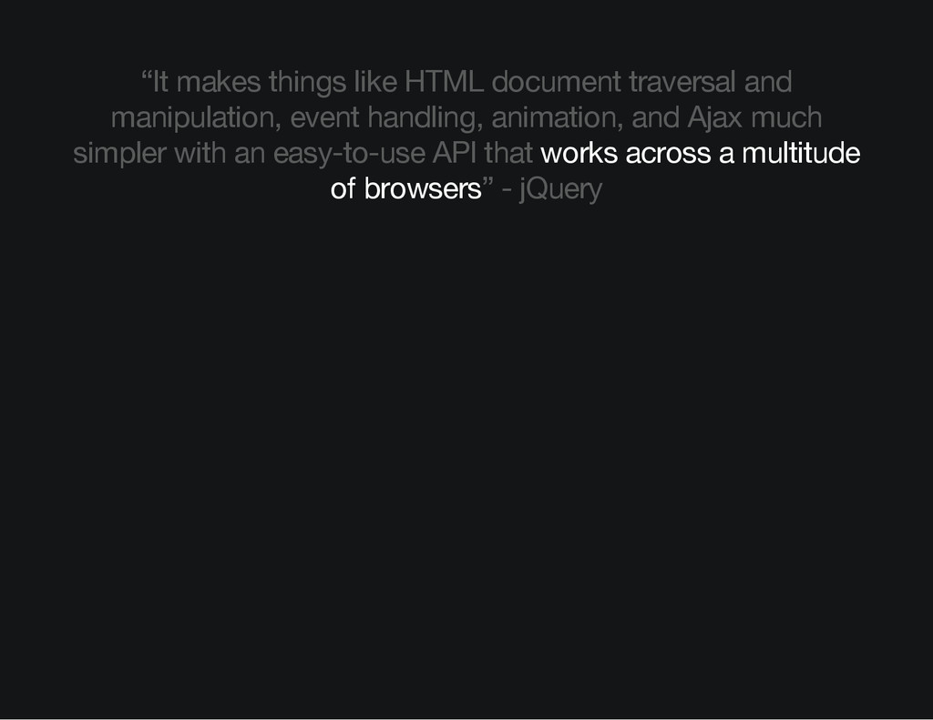 """It makes things like HTML document traversal a..."