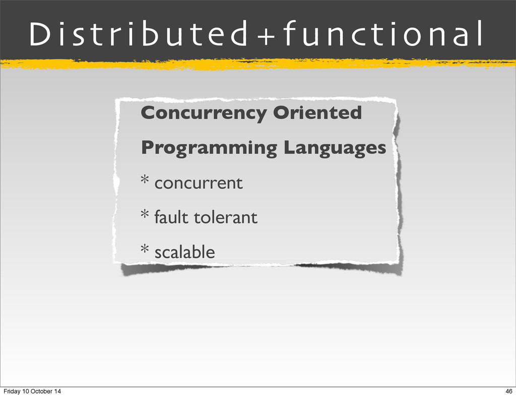 Distributed+functional Concurrency Oriented Pro...