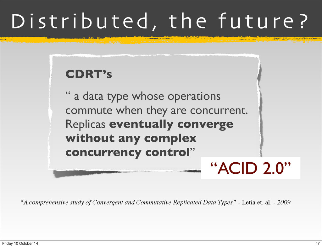 """Distributed, the future? CDRT's """" a data type w..."""