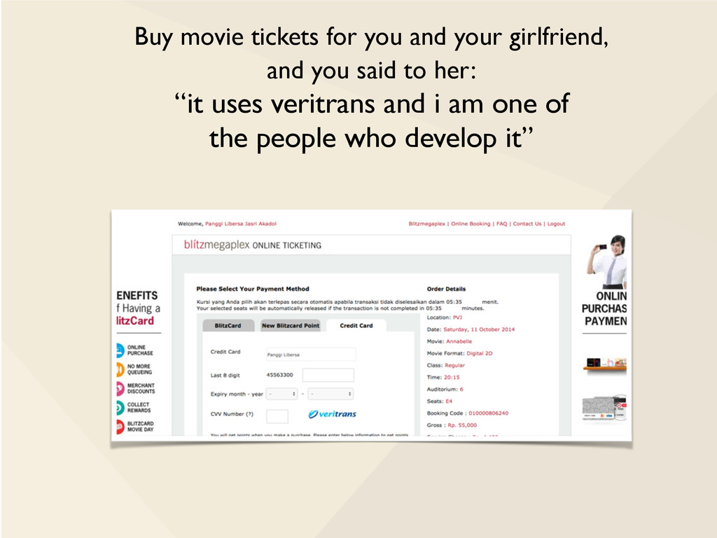 Buy movie tickets for you and your girlfriend, ...