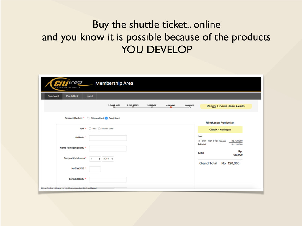 Buy the shuttle ticket.. online and you know it...