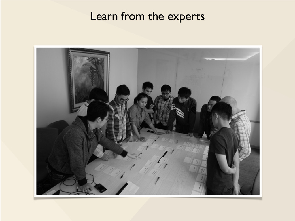 Learn from the experts